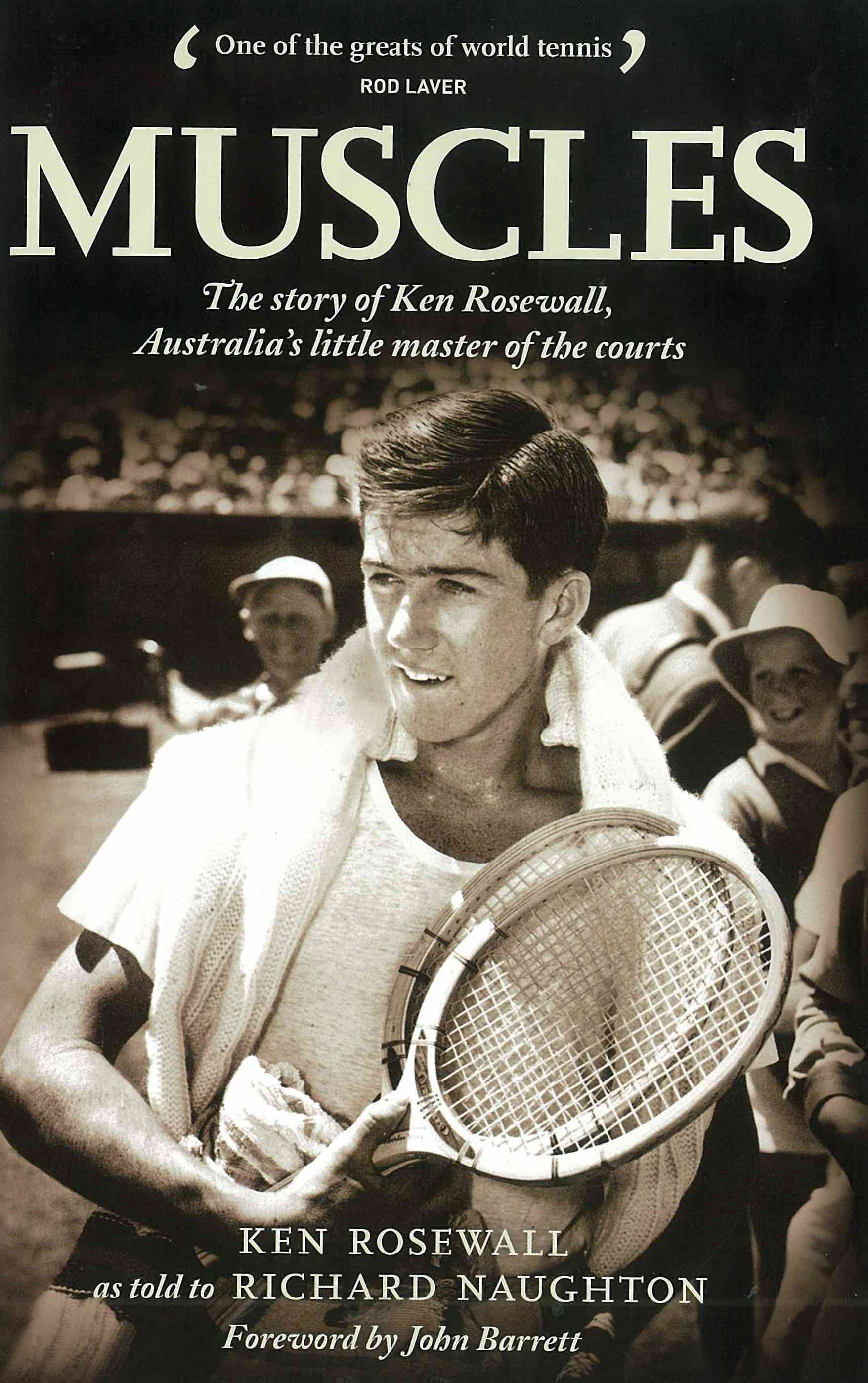 "Signed copies of Ken Rosewall s biography ""Muscles…"" – News"