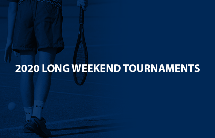 Long weekend tournaments
