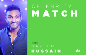 Celebrity Match with Nazeem Hussain