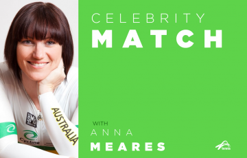 Celebrity Match with Anna Meares
