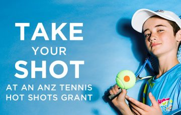 ANZ Tennis Hot Shots Community Grants are now open.